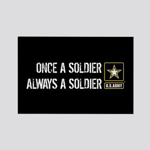 U.S. Army: Once a Soldier Always Rectangle Magnet