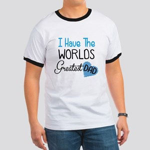 I Have The World's Greatest Dad T-Shirt