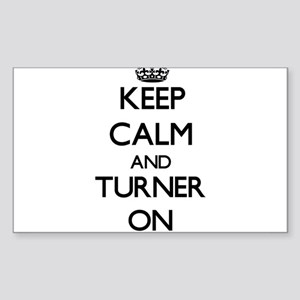 Keep Calm and Turner ON Sticker