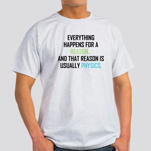 Everything Happens For A Reason Light T-Shirt