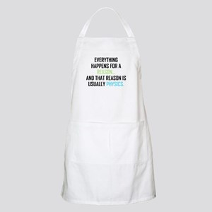 Everything Happens For A Reason Light Apron