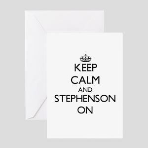 Keep Calm and Stephenson ON Greeting Cards
