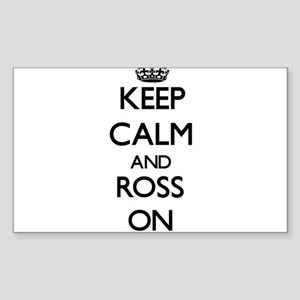 Keep Calm and Ross ON Sticker