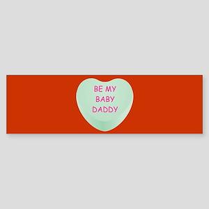 BE MY BABY-DADDY Sticker (Bumper)