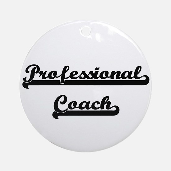 Professional Coach Artistic Job D Ornament (Round)