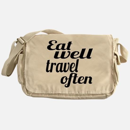 eat well travel often Messenger Bag