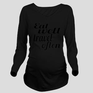 eat well travel ofte Long Sleeve Maternity T-Shirt