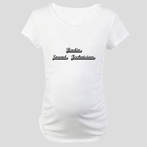 Radio Sound Technician Artistic Maternity T-Shirt