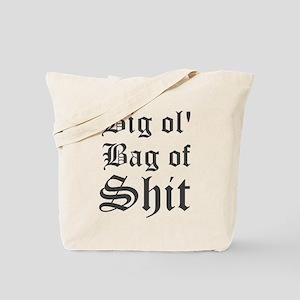 Big Ol Bag Of Shit Tote Bag