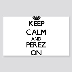 Keep Calm and Perez ON Sticker