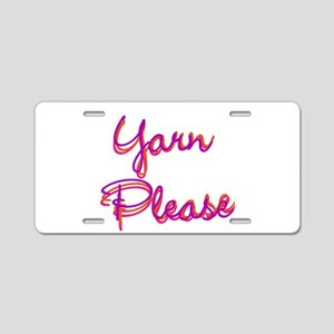 Yarn Please Aluminum License Plate