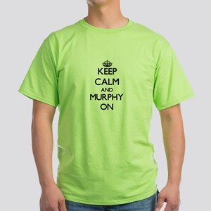 Keep Calm and Murphy ON T-Shirt
