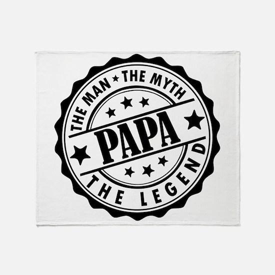 Popa - The Man, The Myth, The Legend Throw Blanket