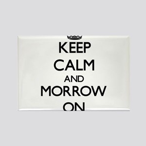Keep Calm and Morrow ON Magnets