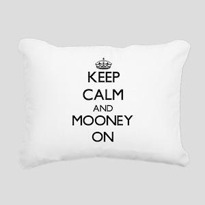 Keep Calm and Mooney ON Rectangular Canvas Pillow
