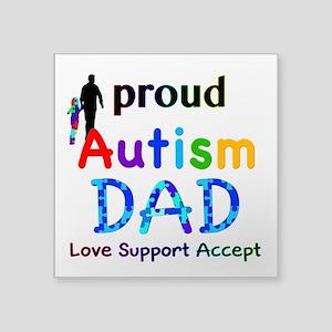"""Proud Autism Dad Square Sticker 3"""" x 3"""""""
