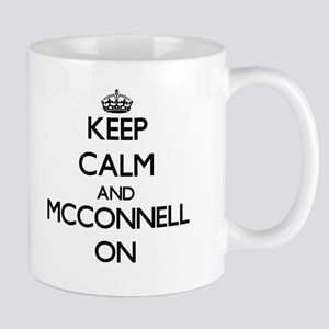 Keep Calm and Mcconnell ON Mugs