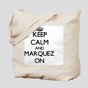 Keep Calm and Marquez ON Tote Bag