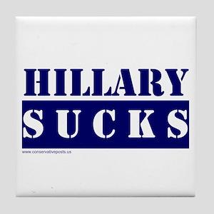 Hillary Sucks Tile Coaster