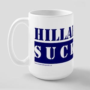 Hillary Sucks Large Mug