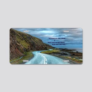 Life & Travel Aluminum License Plate