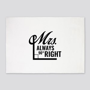 Mrs. Always Right 5'x7'Area Rug