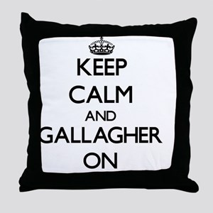 Keep Calm and Gallagher ON Throw Pillow