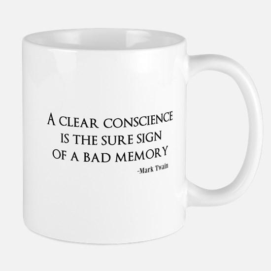 A Clear Conscience Mugs