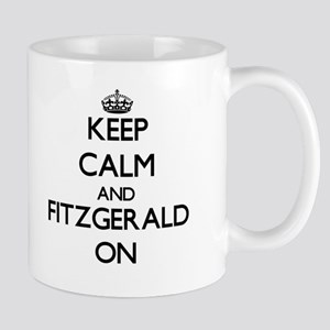 Keep Calm and Fitzgerald ON Mugs
