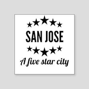 San Jose A Five Star City Sticker