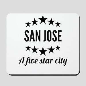 San Jose A Five Star City Mousepad
