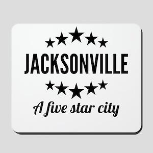 Jacksonville A Five Star City Mousepad