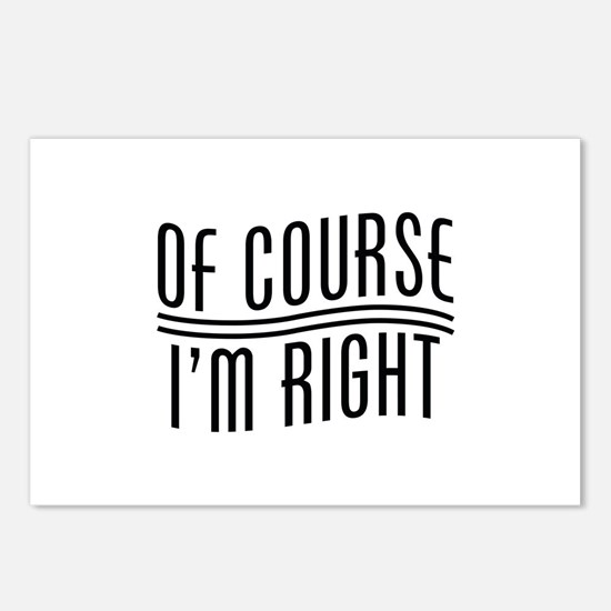 Of Course I'm Right Postcards (Package of 8)