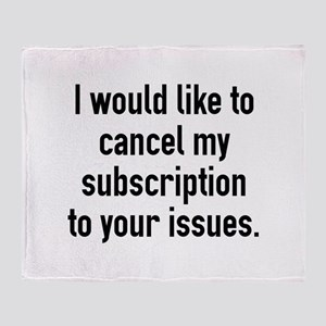 Cancel My Subscription Stadium Blanket
