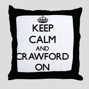 Keep Calm and Crawford ON Throw Pillow