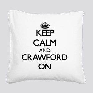 Keep Calm and Crawford ON Square Canvas Pillow