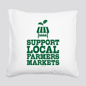 Support Farmers Markets Square Canvas Pillow
