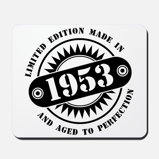 LIMITED EDITION MADE IN 1953 Mousepad