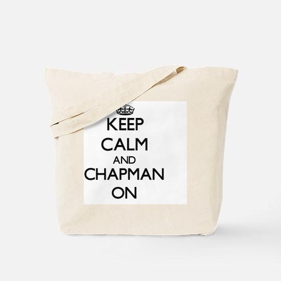 Keep Calm and Chapman ON Tote Bag