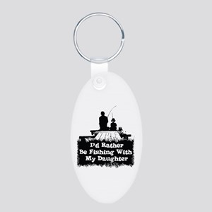 Fishing With  My Daughter Aluminum Oval Keychain