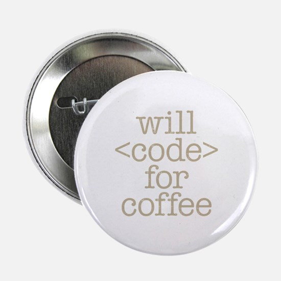 "Code For Coffee 2.25"" Button"