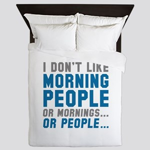 I Don't Like Morning People Queen Duvet