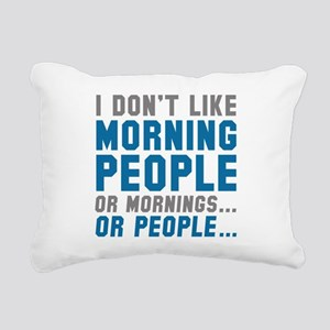 I Don't Like Morning People Rectangular Canvas Pil