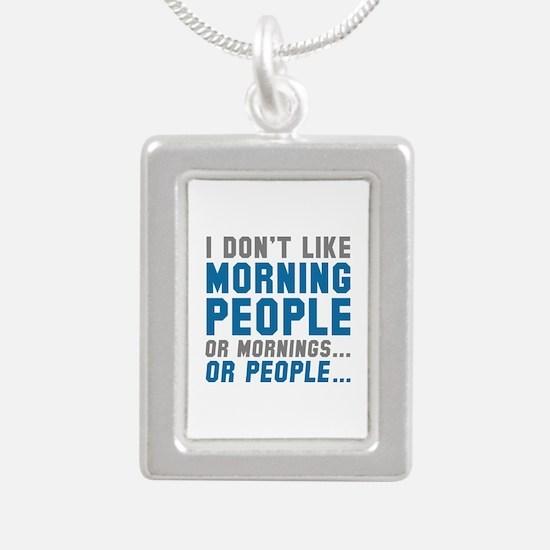 I Don't Like Morning People Silver Portrait Neckla