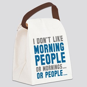 I Don't Like Morning People Canvas Lunch Bag
