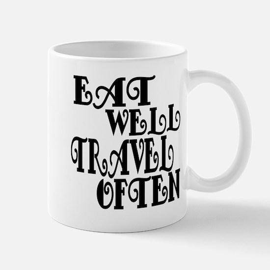 Eat Well Travel Often Mug