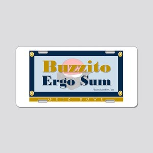 Buzzito Ergo Sum Aluminum License Plate