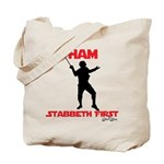 Ham Stabbeth First (special Edition) Tote Bag