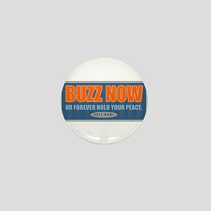 Buzz Now Mini Button