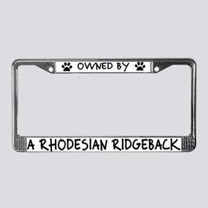 Owned by a Rhodesian Ridgeback License Plate Frame